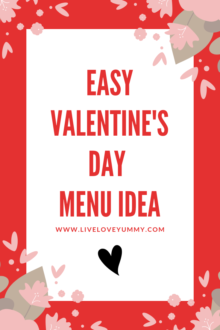 Pinterest Graphic: Easy Valentine's Day Menu Idea